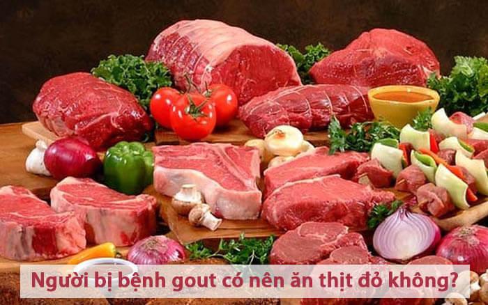 Người bị bệnh gout có nên ăn thịt đỏ không?
