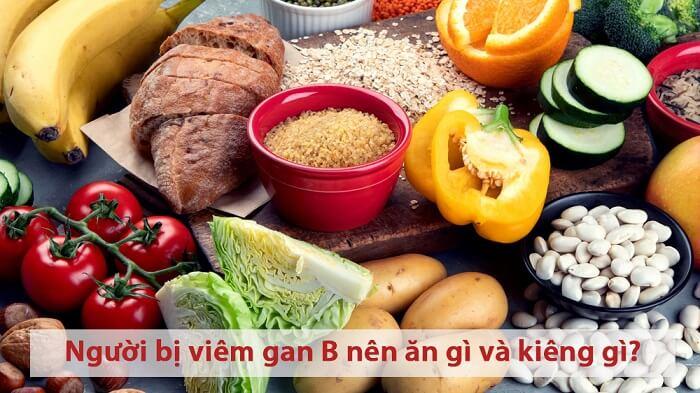 Người bị viêm gan B nên ăn gì và kiêng gì?
